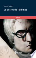 Le Secret de l'albinos -