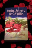 Family Secrets Lies and Alibis