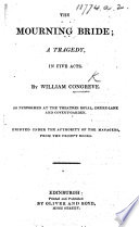 Tragedy of the Mourning Bride, etc. With a titlepage bearing the imprint: C. Cooke: London