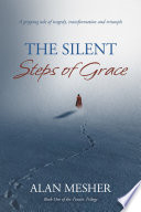 The Silent Steps Of Grace
