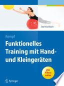 Funktionelles Training mit Hand  und Kleinger  ten
