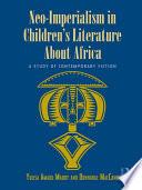 Neo Imperialism In Children S Literature About Africa