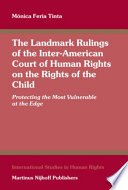 The Landmark Rulings Of The Inter American Court Of Human Rights On The Rights Of The Child