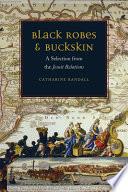 Black Robes and Buckskin