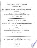 Ubersicht des Feldzugs im Jahre 1813 zwischen den Alliirten und K  Franz  sischen Armeen  Apercu de la Campagne de l Armee des Allies et de l Armee Francaise