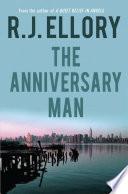 The Anniversary Man  A Novel