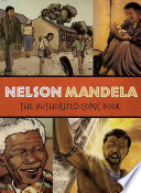 Nelson Mandela : The Authorized Comic Book Book Cover