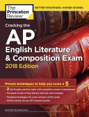 Cracking the AP English Literature   Composition Exam  2018 Edition
