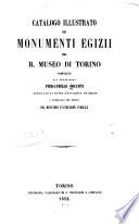 Catalogo Illustrato dei monumenti egizii del R  Museo di Torino