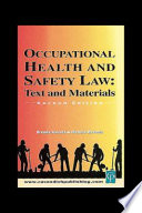 Occupational Health & Safety Law Cases & Materials 2/e Taylor Francis An Informa Company