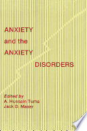 Anxiety And The Anxiety Disorders