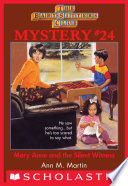 The Baby Sitters Club Mystery 24 Mary Anne And The Silent Witness