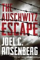 The Auschwitz Escape  Itpe  Book PDF