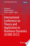 International Conference on Theory and Application in Nonlinear Dynamics  ICAND 2012