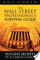 The Wall Street Professional s Survival Guide