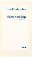 Pidgin Knowledge