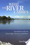 What the River Carries