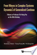 From Waves in Complex Systems to Dynamics of Generalized Continua