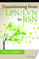Transitioning From LPN LVN to BSN