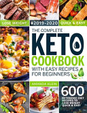 The Complete Keto Cookbook With Easy Recipes For Beginners