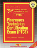 Pharmacy Technician Certification Exam  Ptce