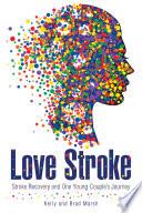 Love Stroke
