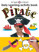 Wipe Clean Early Learning Activity Book   Pirate