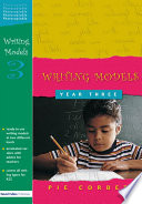 Writing Models Year 3 : this series in the new...