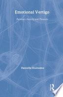 Emotional Vertigo  Between Anxiety and Pleasure