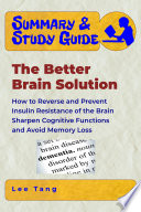 Summary   Study Guide   The Better Brain Solution Book PDF