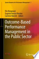 Outcome Based Performance Management in the Public Sector