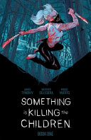 Something Is Killing The Children Book One Deluxe Edition Hc Slipcase Edition