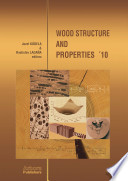 Wood Structure and Properties  10