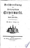 Beschreibung des Herzogthum Steyermarks
