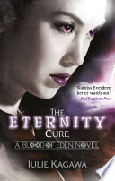 download ebook the eternity cure (blood of eden, book 2) pdf epub