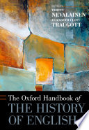 The Oxford Handbook of the History of English