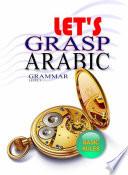 Grasps Arabic Grammar 1