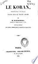 Le Koran, traduction nouvelle faite sur le texte arabe