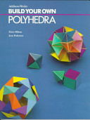 Build Your Own Polyhedra