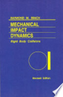 Mechanical Impact Dynamics