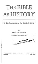 The Bilbe as History, a Confirmation of the Book of Books
