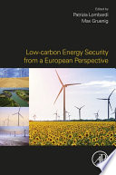 Low carbon Energy Security from a European Perspective