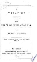 A Treatise Concerning The Life of God in the Soul of Man