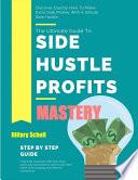 Side Hustle Profits Mastery