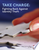 Take charge fighting back against identity theft.