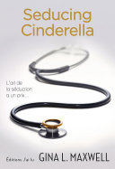 Seducing Cinderella Ideal Selon Lucie Miller Kine