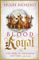 Blood Royal The Second Volume Of A