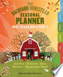 The Backyard Homestead Seasonal Planner