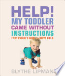 Help  My Toddler Came Without Instructions