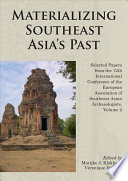 Materializing Southeast Asia s Past